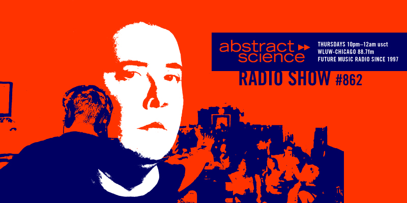 dj shiva - abstract science radio show #0862