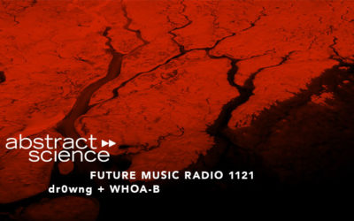 dr0wng abstract science future music radio chicago