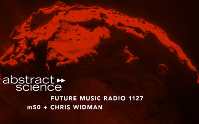abstract science m50 chris widman future music radio chicago